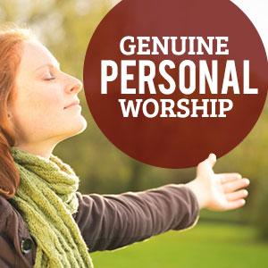 Genuine-Personal-Worship