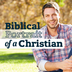 Biblical-Portrait-of-a-Christian