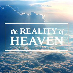 The-Reality-of-Heaven