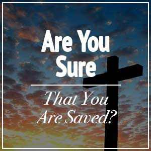 sure you are saved
