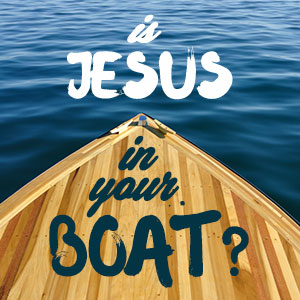 Is-Jesus-in-Your-Boat